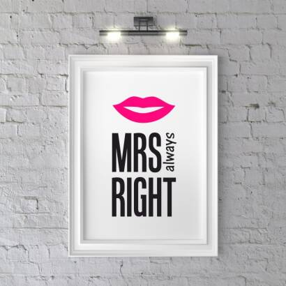 Plakat Mrs always Right